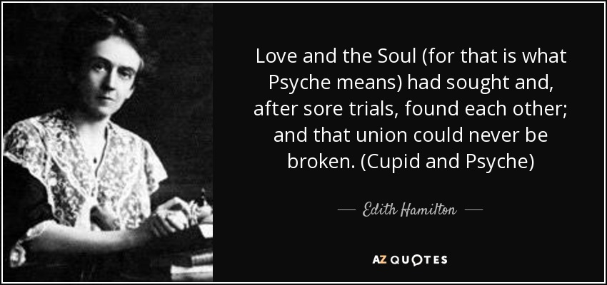 Cupid and Psyche Quote Edith Hamilton